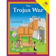 I LOVE MYTHOLOGY THE TROJAN WAR THE MYTH, ACTIVITIES, GAMES
